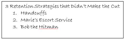 Retention Strategies that Didn't Make the Cut